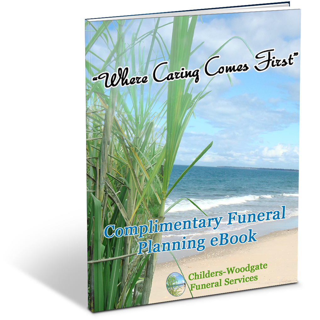 Childers - Woodgate Funeral Services Complimentary Funeral Planning eBook